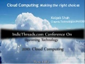 Cloud Computing: Making the right c...