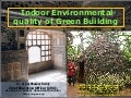 Indoor environmental quality of green building