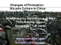 Changes of Perception - Bicycle Culture in China