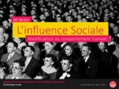 L'influence Sociale - Modification du comportement humain