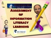 Information Literacy Assessment  20...