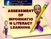 Assessment of Information Literacy ...