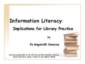 Information Literacy: Implications for Library Practice