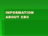 Information about cbc
