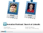 [In]formation Retrieval: Search at LinkedIn