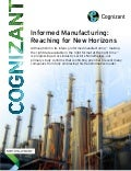 Informed Manufacturing: Reaching for New Horizons
