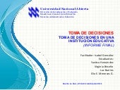Toma de Decisiones en una Instituci...