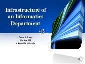 Infrastructure of an informatics de...