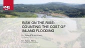 Risk on the Rise: Counting the Cost of Inland Flooding