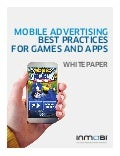 Mobile Advertising Best Practices for Games and Apps Whitepaper
