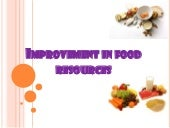Improvement in food resources