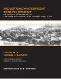 Industrial Waterfront Redevelopment: Milwaukee's Inner Harbor, Urban Design and Redevelopment Strategies