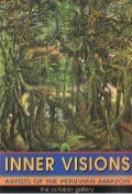Inner Visions - Artists of the Peruvian Amazon Exhibition in London 1999