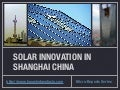 Solar Innovation in Shanghai China