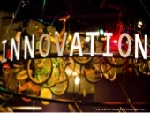 Libraries and Innovation: Creating ...