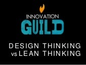 Design Thinking vs Lean Startup - which to use, and when
