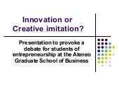Innovation or creative imitation