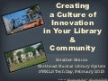 Creating a Culture of Innovation in Your Library and Community (SWKLS)