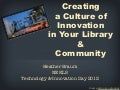 Creating a Culture of Innovation in Your Library and Community