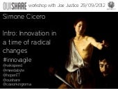 Innovation in a time of radical cha...