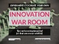 Experiments to create your own Innovation War Room - created by @boardofinno (Board of Innovation)