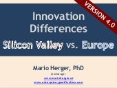 Innovation Differences - Silicon Valley Versus Europe