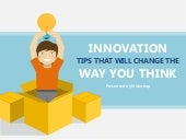 Innovation Tips That Will Change the Way You Think