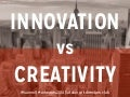 Innovation vs. Creativity