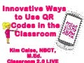 Innovative ways to use qr codes in classroom