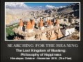 Searching for the Meaning. The Lost Kingdom of Mustang