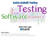 Inside Android Testing