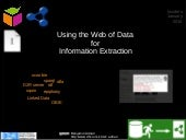 Using the Web of Data for Information Extraction