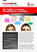 Del Insight a las Ideas - Planeamiento Estrategico - Consumer Truth
