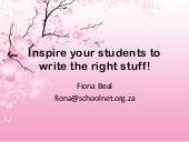Inspire your students to write the right stuff