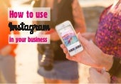 Instagram 101: How to use Instagram for Business