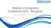 INSZoom Immigration Conference 2015 - Bengaluru, India