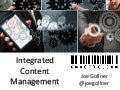 Integrated Content Management - Information Energy 2015 Keynote
