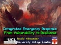 Integrated Emergency Response