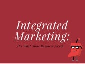 Integrated Marketing is What Your Business Needs
