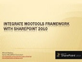 Integrate MooTools framework with S...