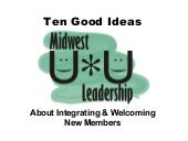 Integrating New Members
