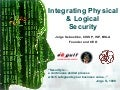 Integrating Physical And Logical Security