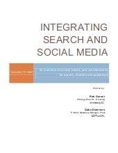 Integrating Search And Social Media