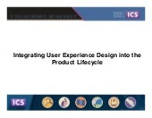 Integrating User Experience Design into the Product Lifecycle