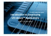Intro into Developing Ultrabook App...