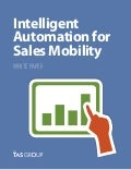 Sales White Paper: Intelligent Automation for Sales Mobility