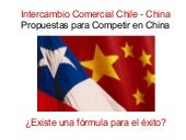 Intercambio Comercial Chile-China: ...