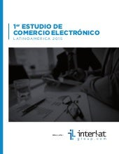 Interlat group estudio latinoamericano de comercio electronico 2015