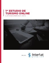 Interlat group estudio latinoamericano de turismo online 2015