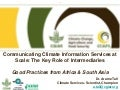 Communicating Climate Information Services at Scale: The Key Role of Intermediaries
